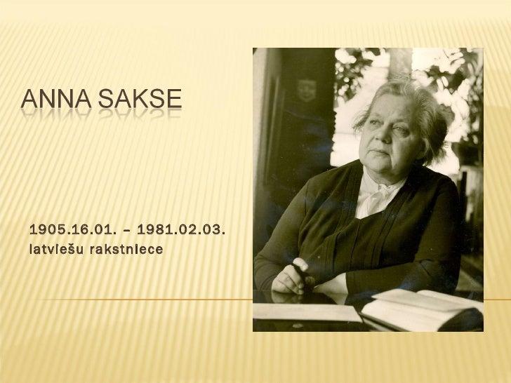 1905.16.01. – 1981.02.03.  latviešu rakstniece