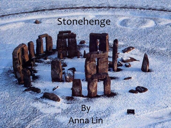 Stonehenge    By  Anna Lin
