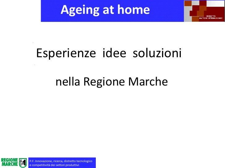 Ageing at homeEsperienze idee soluzioni   nella Regione Marche