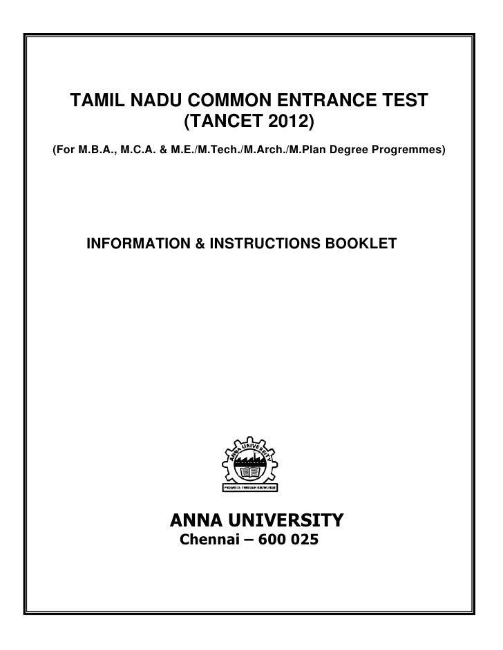 TAMIL NADU COMMON ENTRANCE TEST                   (TANCET 2012)    (For M.B.A., M.C.A. & M.E./M.Tech./M.Ar...