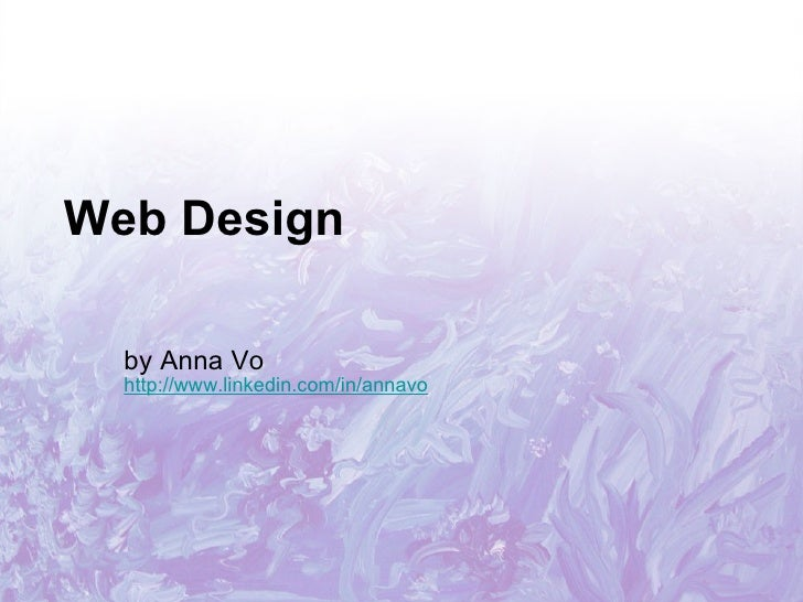 Web Design by Anna Vo http://www.linkedin.com/in/annavo