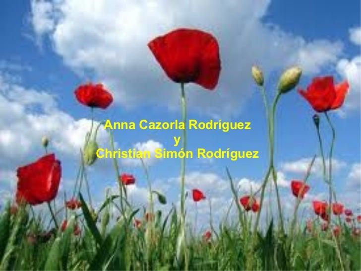 Anna Cazorla Rodríguez             yChristian Simón Rodríguez