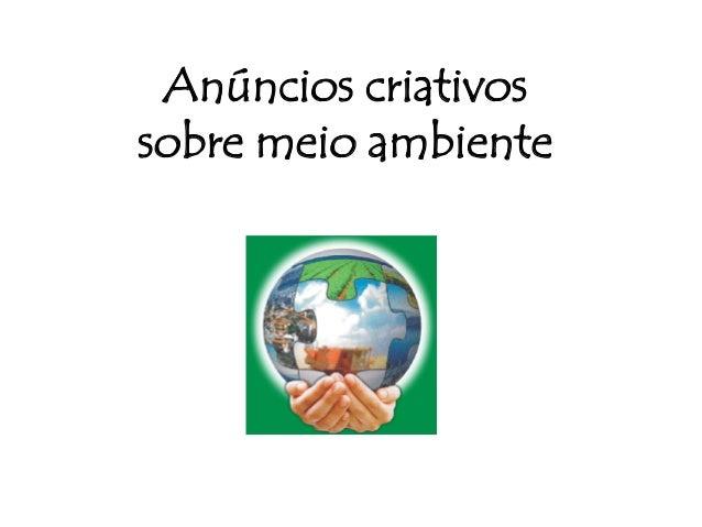 Anúncios criativos sobre meio ambiente