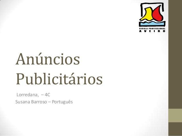 Anúncios Publicitários Lorredana, – 4C Susana Barroso – Português