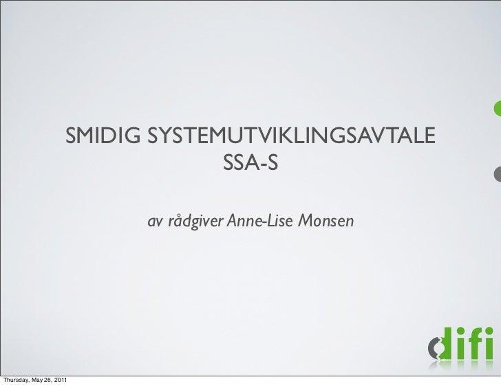 SMIDIG SYSTEMUTVIKLINGSAVTALE                                  SSA-S                           av rådgiver Anne-Lise Monse...