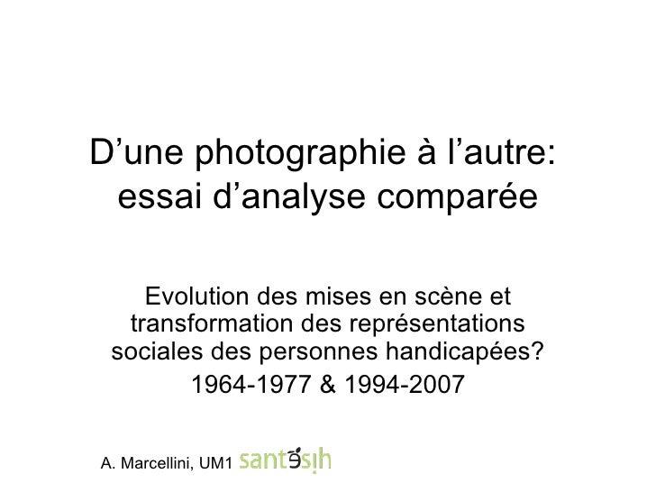 D'une photographie à l'autre:  essai d'analyse comparée Evolution des mises en scène et transformation des représentations...