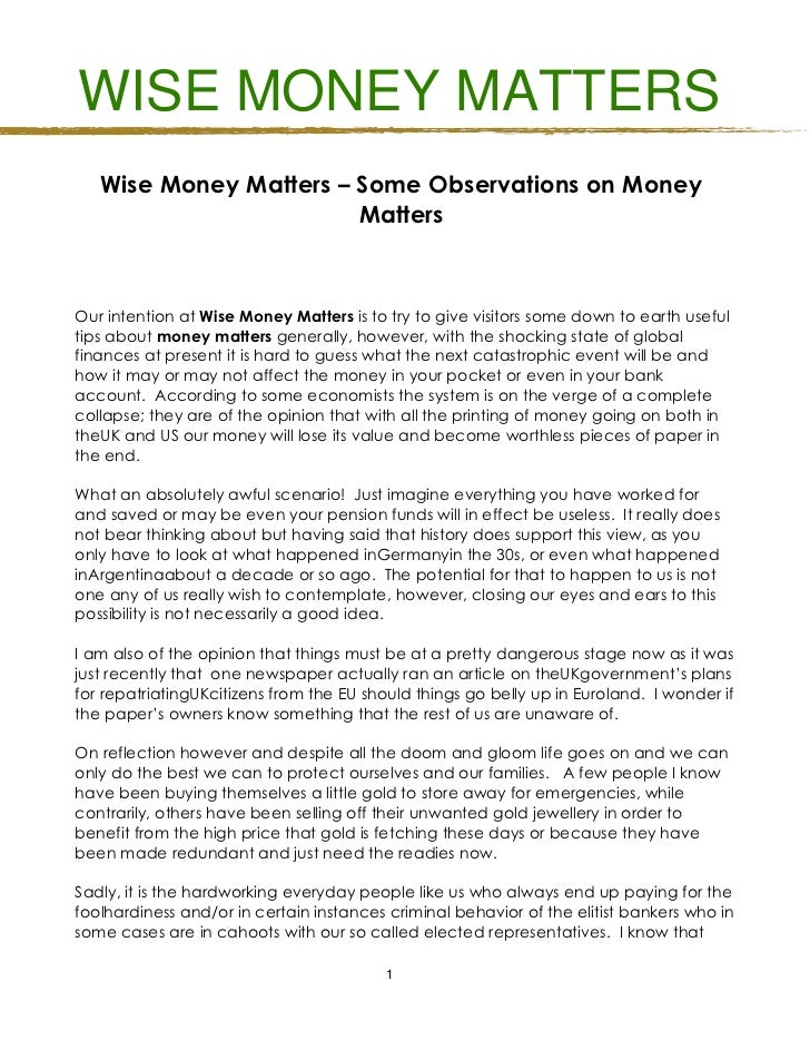 WISE MONEY MATTERS   Wise Money Matters – Some Observations on Money                        MattersOur intention at Wise M...
