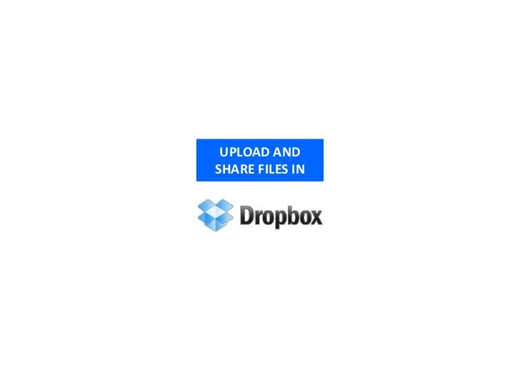 UPLOAD ANDSHARE FILES IN