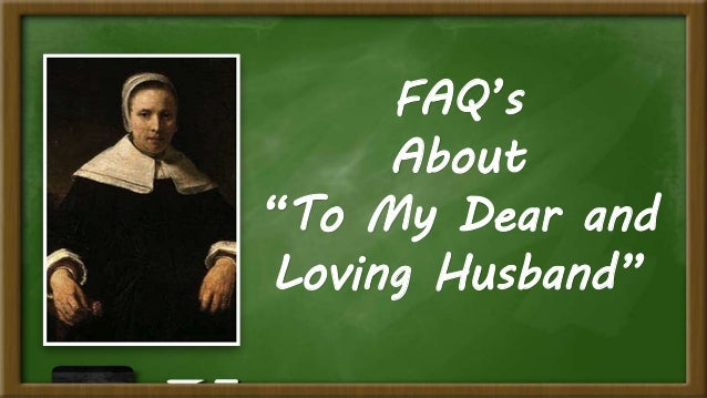 to my dear and loving husband theme Themes in to my dear and loving husband, analysis of key to my dear and  loving husband themes.