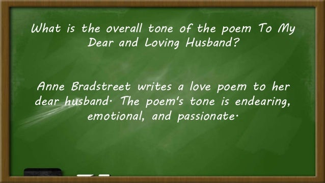 to my dear and loving husband bradstreet analysis Technical analysis of to my dear and loving husband literary devices and the technique of anne bradstreet.