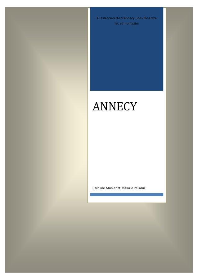 A la découverte d'Annecy une ville entre lac et montagne  ANNECY  Caroline Munier et Malorie Pellarin