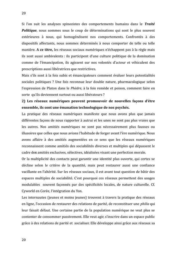20 Si l'on suit les analyses spinozistes des comportements humains dans le Traité Politique, nous sommes sous le coup de d...
