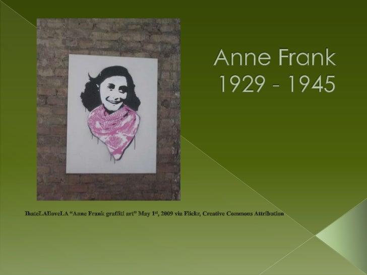 """Anne Frank1929 - 1945<br />IhateLAIloveLA """"Anne Frank graffiti art"""" May 1st, 2009 via Flickr, Creative Commons Attribution..."""