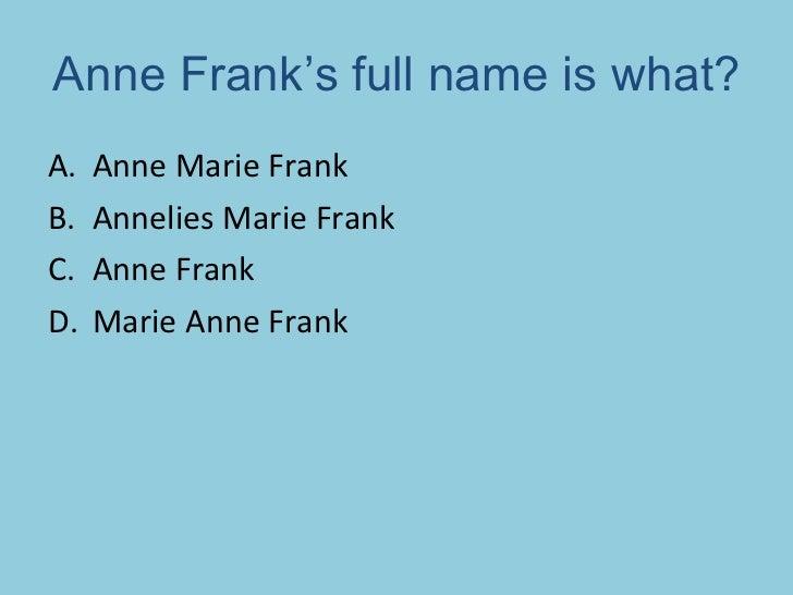 Full Name: Anne Frank Quiz