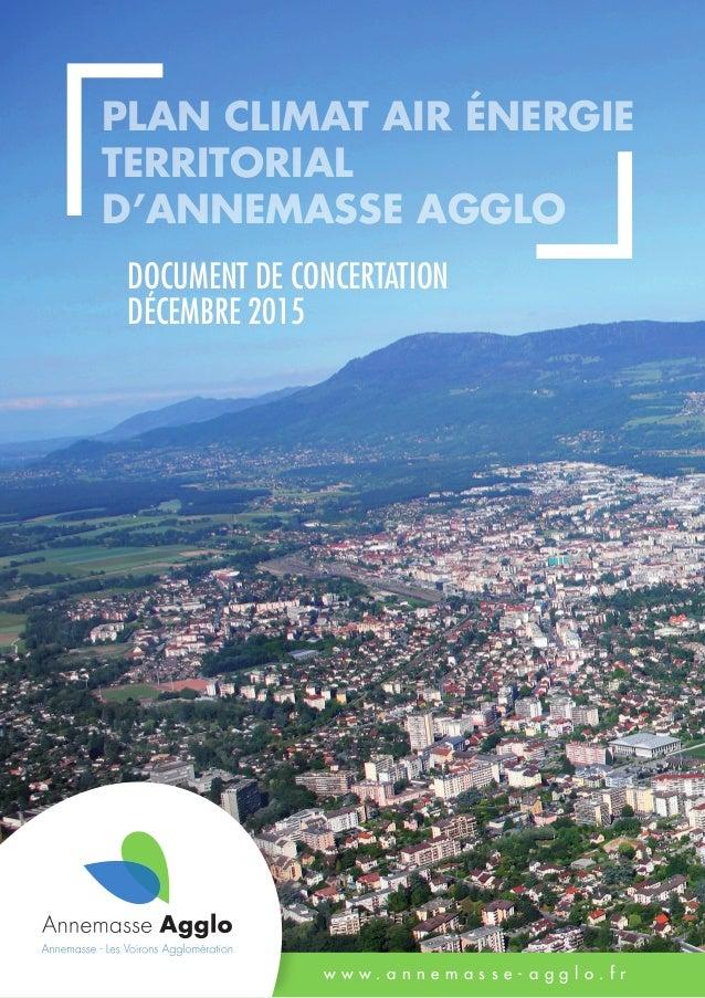 document de Concertation décembre 2015 Plan climat air énergie territorial d'Annemasse Agglo w w w . a n n e m a s s e - a...