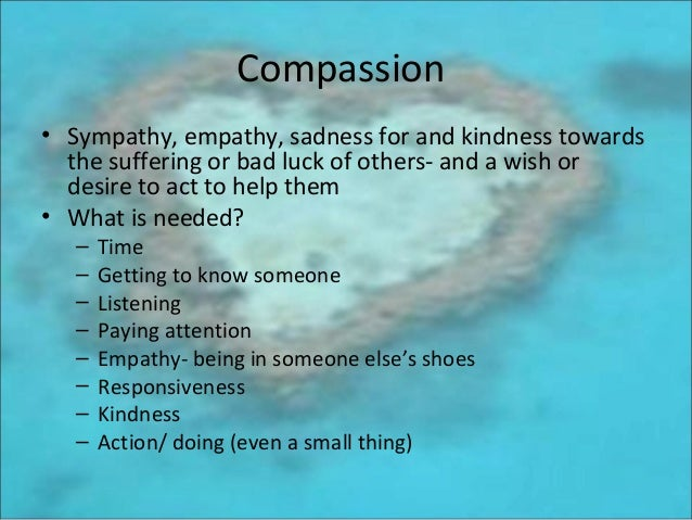 empathy in nursing Compassion and empathy are viewed as important by both nurses and patients the positive emotions that nurses feel as a result of compassionate and empathic practice are known as compassion.