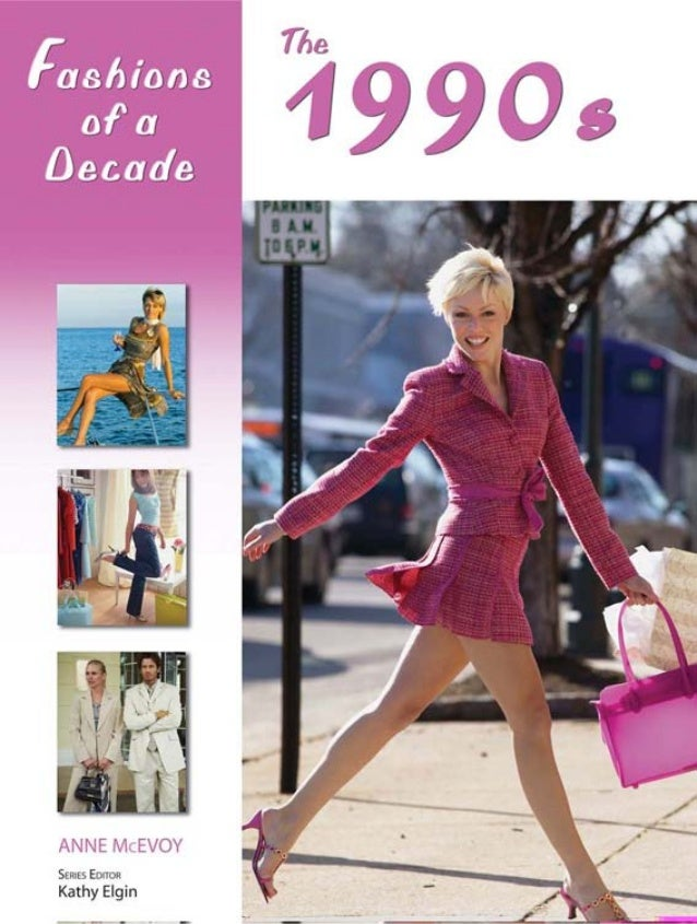 d3df10f9c90c The 90s_4C 10/10/06 6:25 AM Page 1 Fashions of a ...