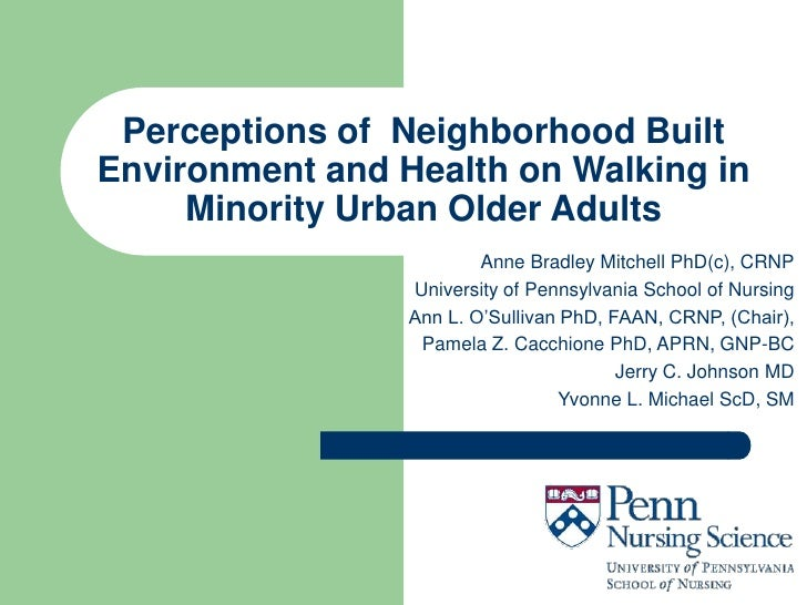 Perceptions of Neighborhood BuiltEnvironment and Health on Walking in     Minority Urban Older Adults                     ...