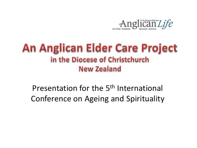 Presentation for the 5th International Conference on Ageing and Spirituality