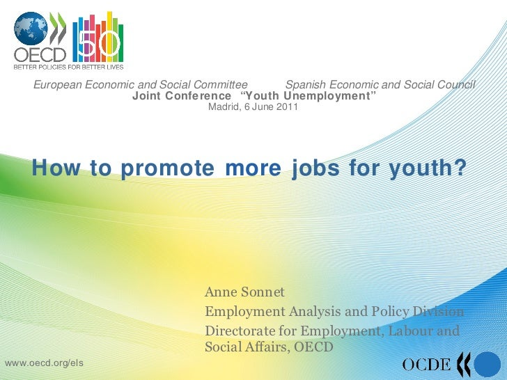 "European Economic and Social Committee  Spanish Economic and Social Council Joint Conference  ""Youth Unemployment"" Madrid,..."