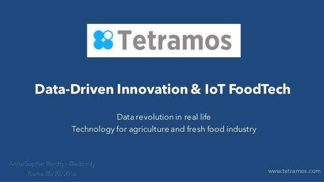 Data-Driven Innovation & IoT FoodTech Data revolution in real life Technology for agriculture and fresh food industry Anne...