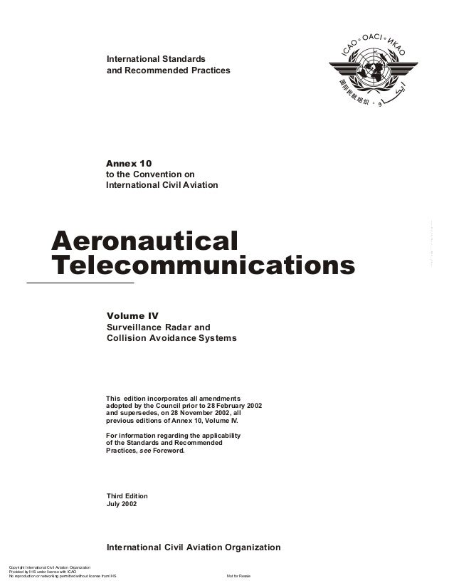 International Standards and Recommended Practices  Aeronautical Telecommunications Volume IV Surveillance Radar and Collis...