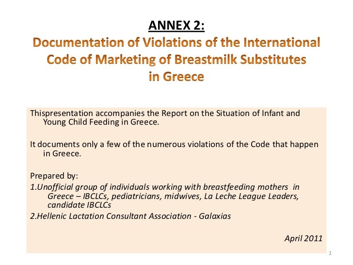 ANNEX 2:Documentation of Violations of the International Code of Marketing of Breastmilk Substitutes in Greece<br />Thispr...