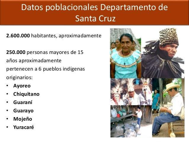 2.600.000 habitantes, aproximadamente 250.000 personas mayores de 15 años aproximadamente pertenecen a 6 pueblos indígenas...