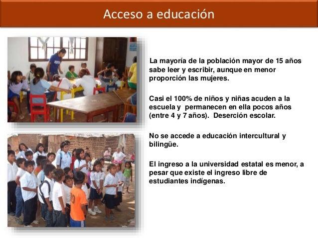 Derechos ciudadanos: Educación La mayoría de la población mayor de 15 años sabe leer y escribir, aunque en menor proporció...