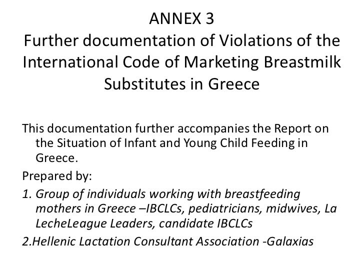 ANNEX 3Further documentation of Violations of the International Code of Marketing Breastmilk Substitutes in Greece<br />Th...