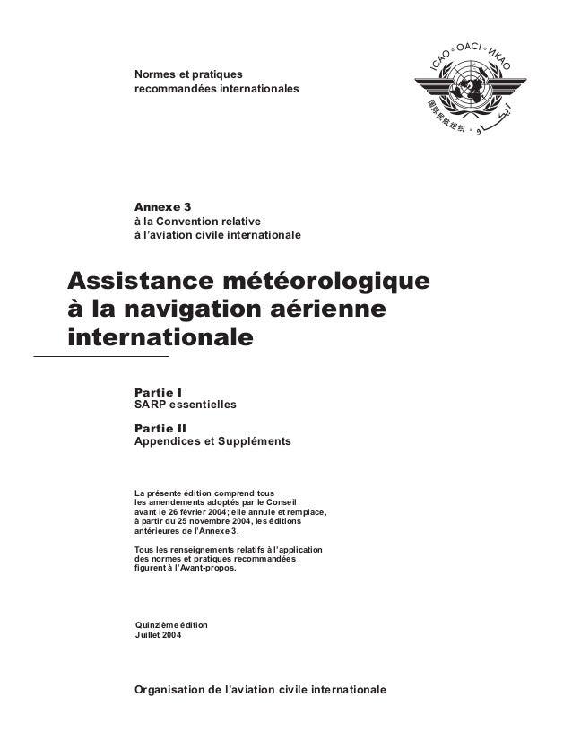 Assistance météorologique à la navigation aérienne internationale Annexe 3 à la Convention relative à l'aviation civile in...