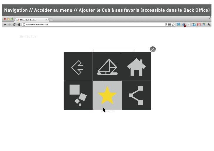 Navigation // Accéder au menu // Ajouter le Cub à ses favoris (accessible dans le Back Office)       Nom du Cub            ...