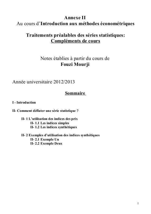 Annexe II Au cours d'Introduction aux méthodes économétriques Traitements préalables des séries statistiques: Compléments ...