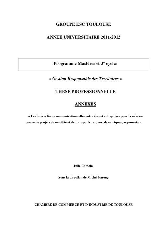 GROUPE ESC TOULOUSE              ANNEE UNIVERSITAIRE 2011-2012                   Programme Mastères et 3° cycles          ...