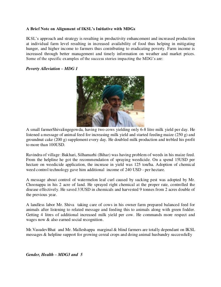 A Brief Note on Alignment of IKSL's Initiative with MDGs<br />IKSL's approach and strategy is resulting in productivity en...