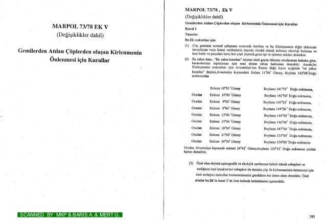 MARPOL 73178EK V (Degigikliklerdahil) GemilerdenAtrlanQiiplerdenorupanKirrenmenin Onlenmesiigin Kurallar MARPOL 73178, EKV...
