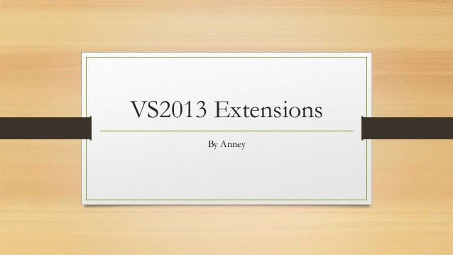VS2013 Extensions By Anney