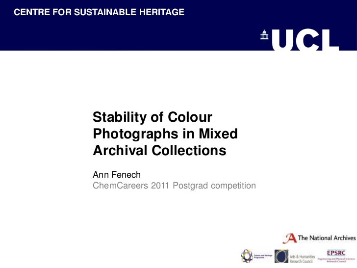 CENTRE FOR SUSTAINABLE HERITAGECENTRE FOR SUSTAINABLE HERITAGE                  Stability of Colour                  Photo...