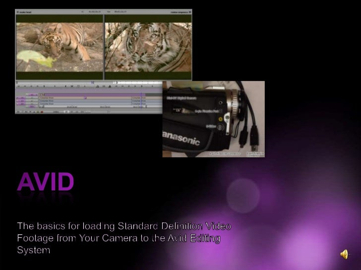 Avid Editing Software is the industry standard
