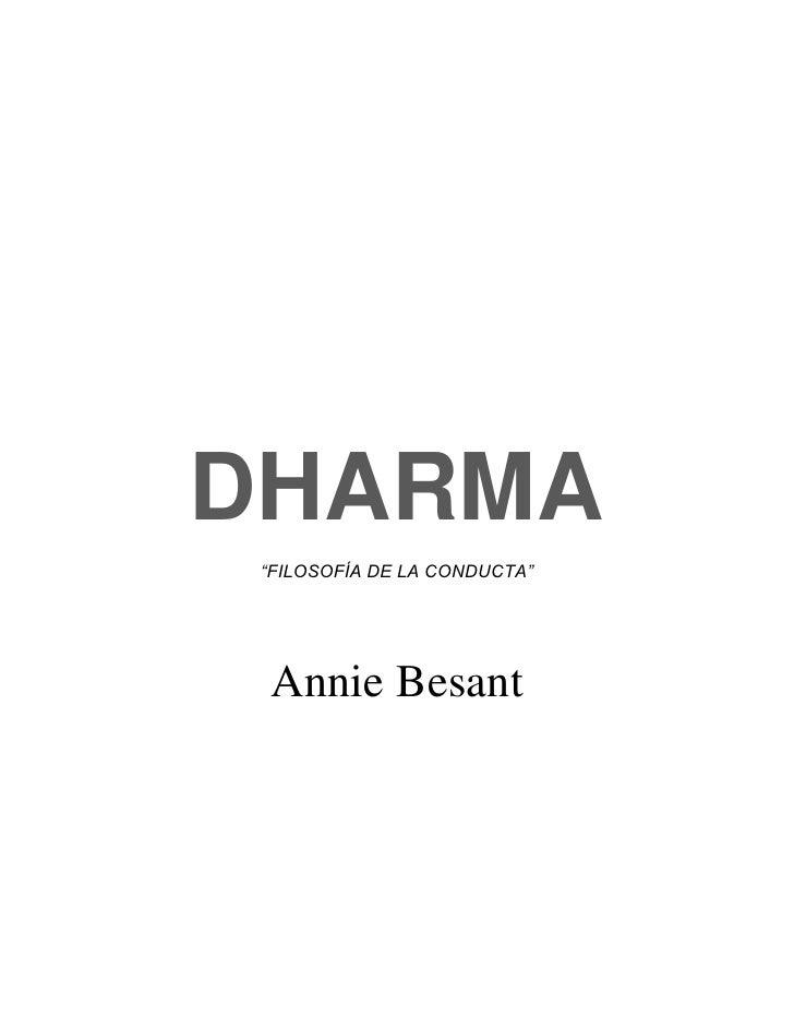 """DHARMA  """"FILOSOFÍA DE LA CONDUCTA""""      Annie Besant"""