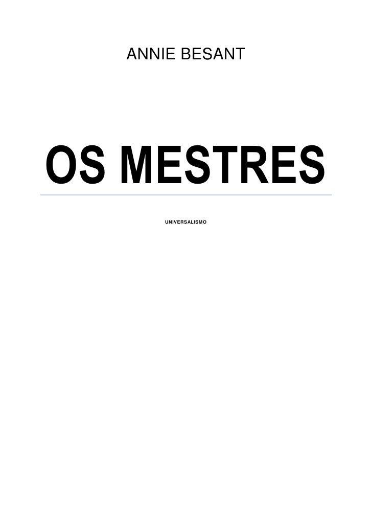 ANNIE BESANTOS MESTRES     UNIVERSALISMO