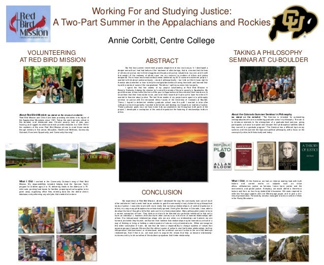 Working For and Studying Justice: A Two-Part Summer in the Appalachians and Rockies Annie Corbitt, Centre College VOLUNTEE...