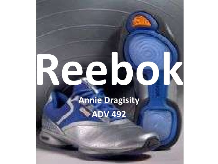 Reebok<br />Annie Dragisity<br />ADV 492<br />