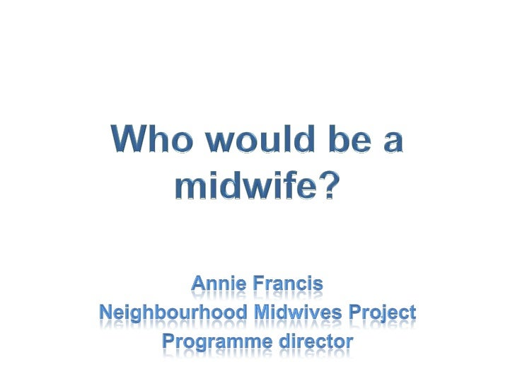 Student midwives• 'I am a student midwife, due to qualify in  September. I feel passionate about offering  women choice, a...