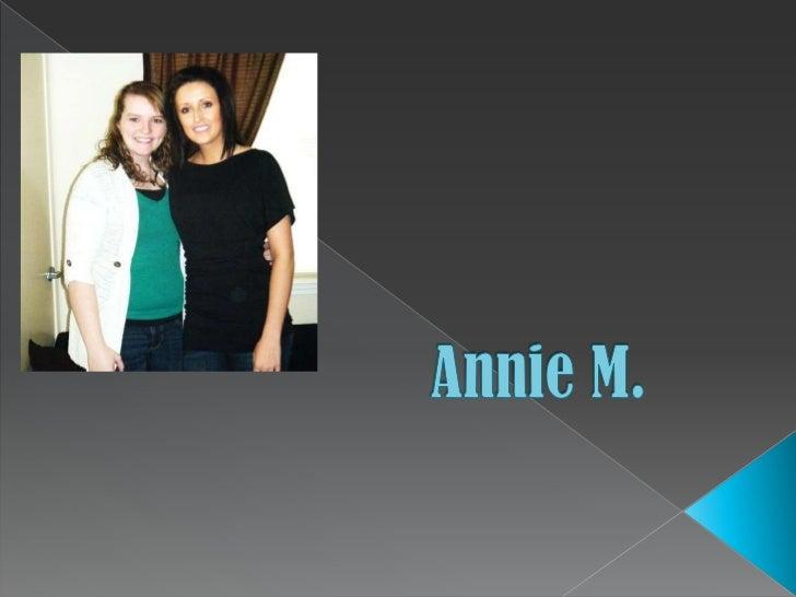 Annie M. <br />