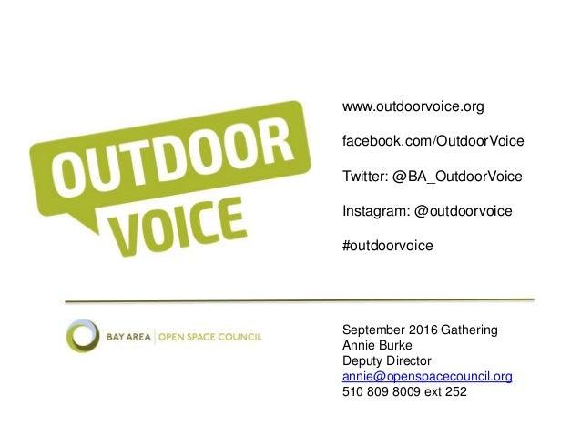 www.outdoorvoice.org facebook.com/OutdoorVoice Twitter: @BA_OutdoorVoice Instagram: @outdoorvoice #outdoorvoice September ...