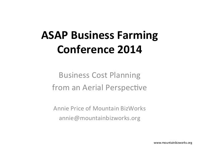 ASAP	   Business	   Farming	    Conference	   2014	    Business	   Cost	   Planning	   	    from	   an	   Aerial	   Perspe...