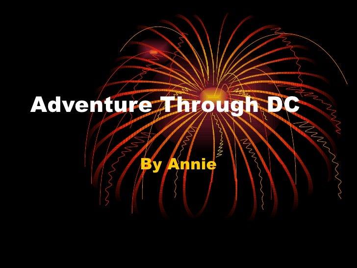 Adventure Through DC By Annie