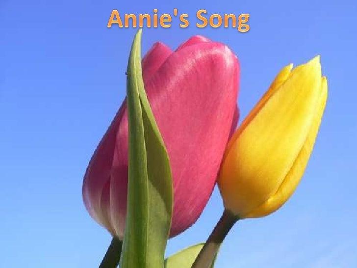 Annie&apos;s Song<br />