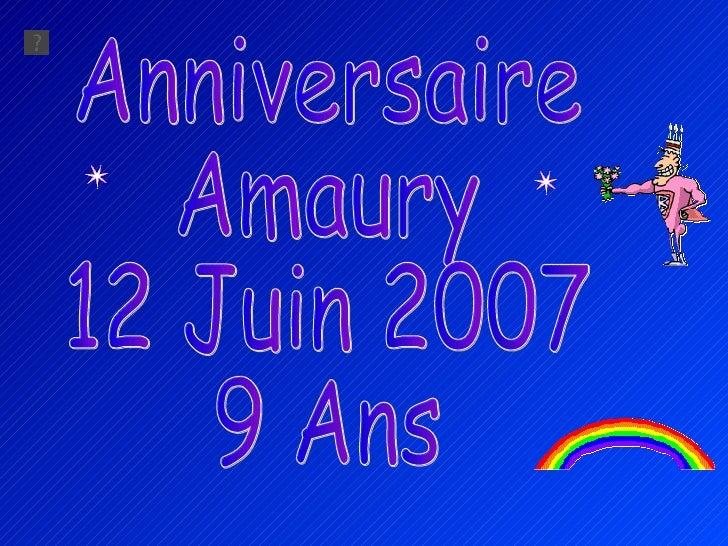 Anniversaire Amaury 12 Juin 2007 9 Ans
